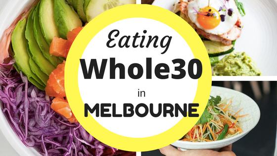 Whole30 Melbourne
