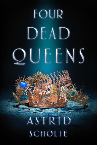 Four Dead Queens Australian Young Adult Books 2019