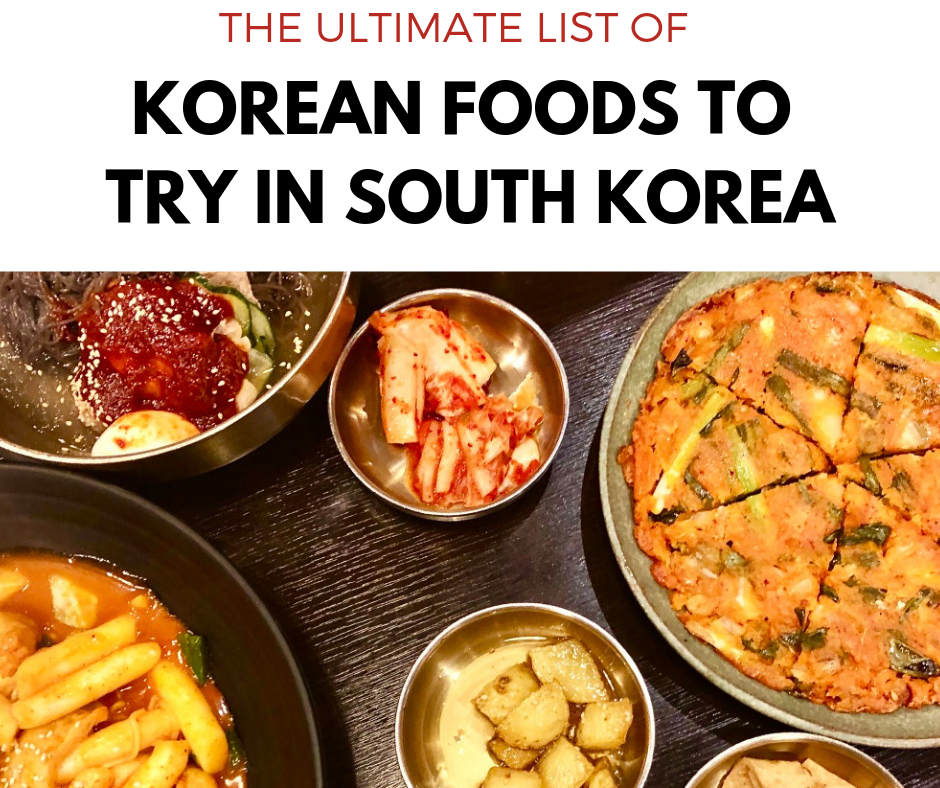 The Ultimate List of Korean Foods to Try in South Korea